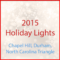2015 Holiday Lights Chapel Hill Durham NC Triangle
